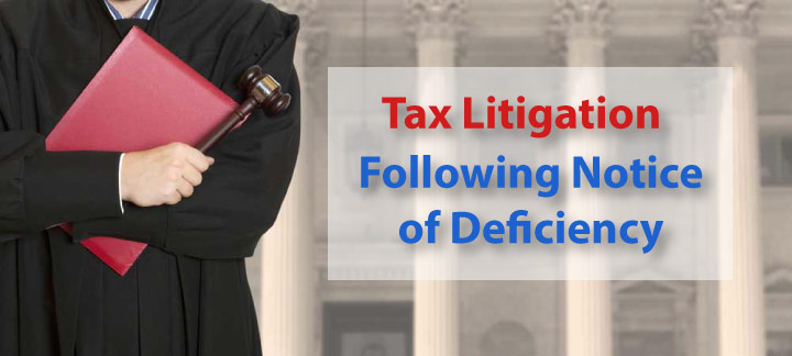 Tax Litigation Following the Notice of Deficiency