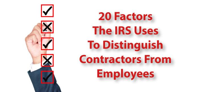 20 Factors That Distinguish Contractors From Employees