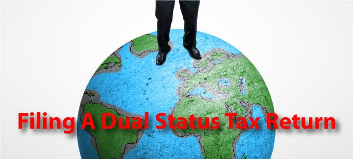 Filing A Dual Status Tax Return