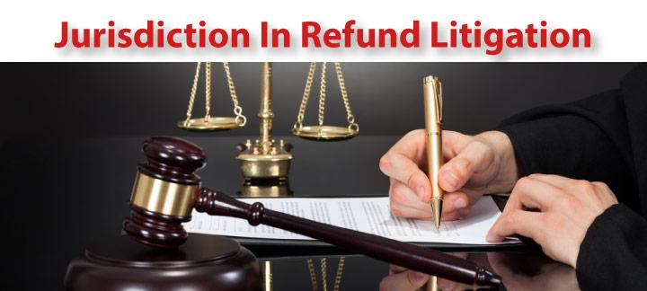 Jurisdiction of the Tax Court in a Refund Litigation
