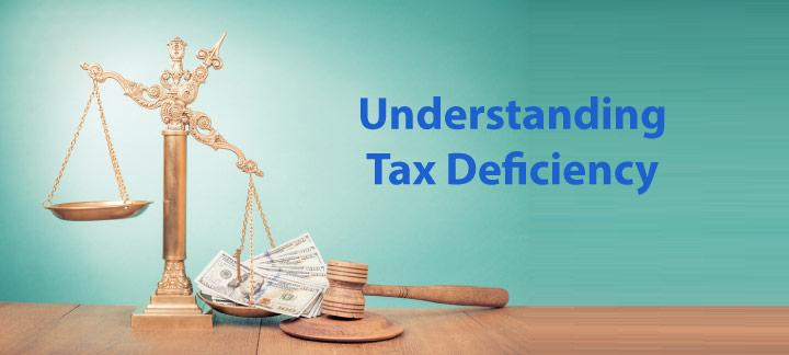 What is the Meaning of a Tax Deficiency?
