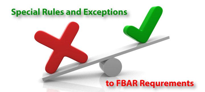Special FBAR Reporting Rules for Certain Types of Foreign Accounts