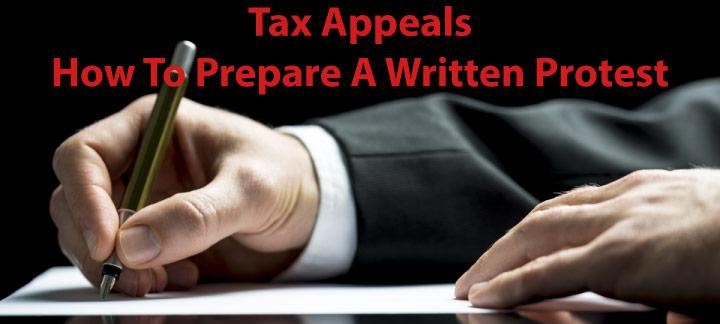 Tax Appeals - How to Prepare a Written Protest