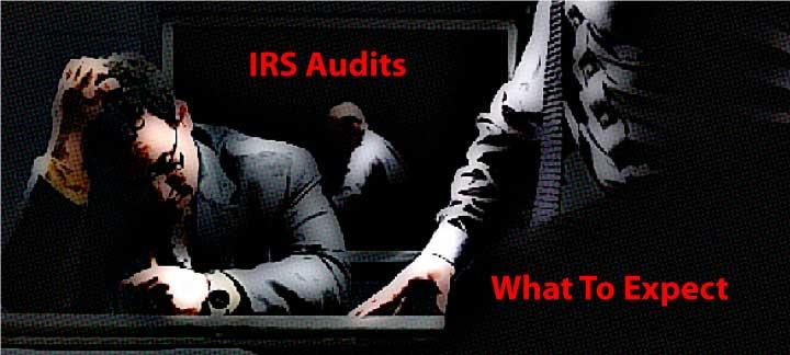 What To Expect From IRS Audits