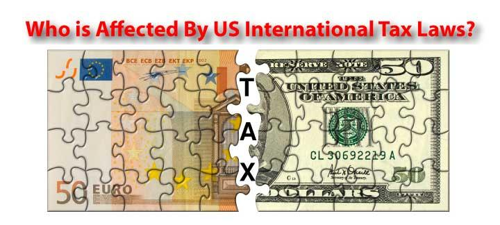 Who is Affected by U.S. International Tax Laws?