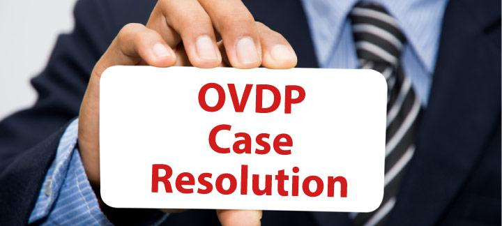 Case Resolution Under the IRS OVDP