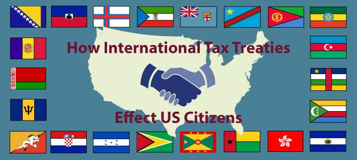 How International Tax Treaties Effect US Citizens