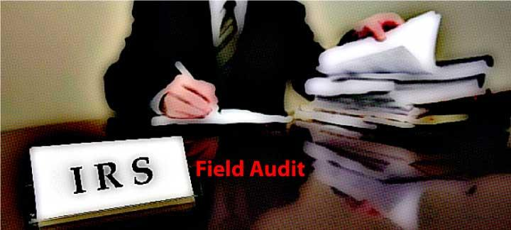 learn about irs field audits