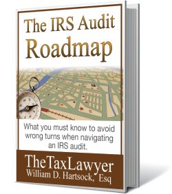 IRS Audits - book written by William D. Hartsock, Esq.