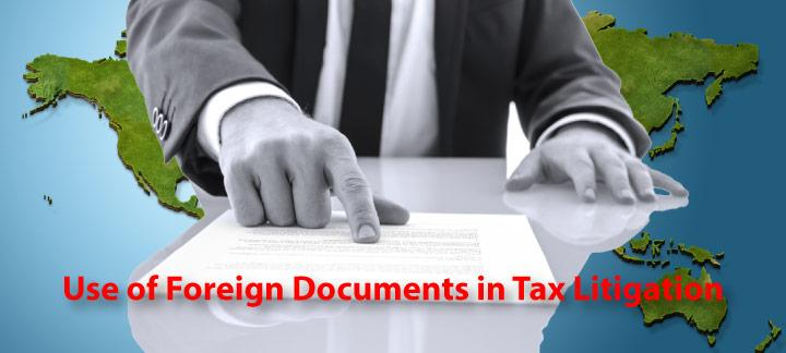 Limitations on the Use of Foreign-Based Documentation in Tax Litigation