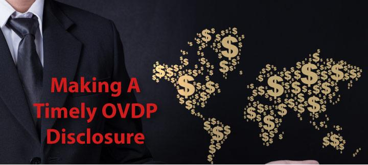 Making a Timely Disclosure under Offshore Voluntary Disclosure Program