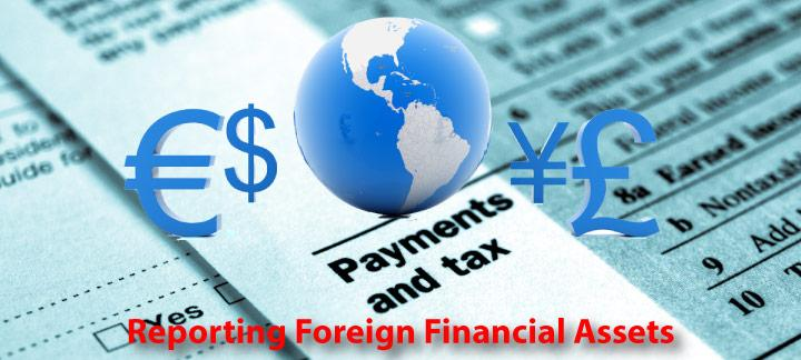 Reporting Foreign Financial Assets