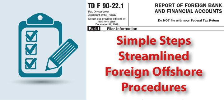 Simple Steps for Using Streamlined Foreign Offshore Procedures