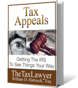 Tax Appeals - book written by William D. Hartsock, Esq.