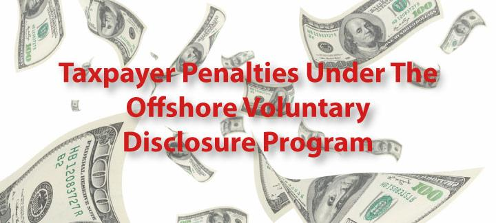 Taxpayer Penalties Under OVDP